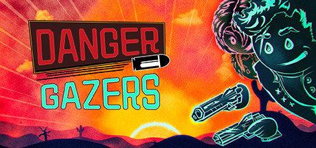 DangerGazers最新破解版