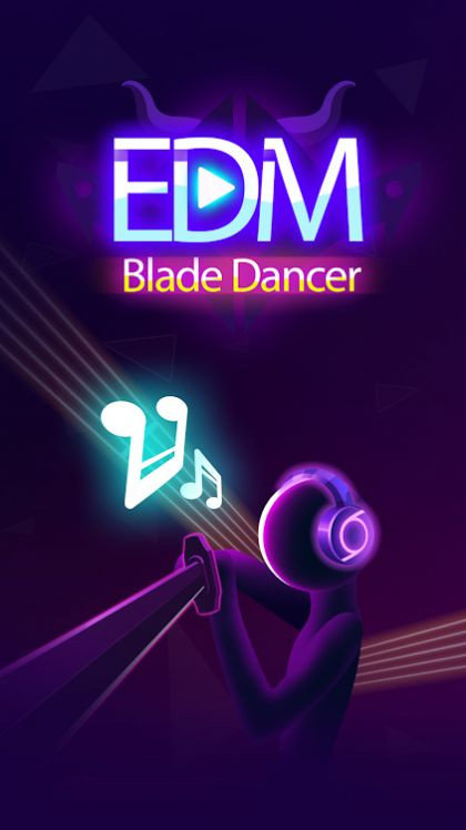 EDM刀刃舞者官方版下载-EDM刀刃舞者最新版下载