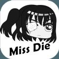 Miss Die